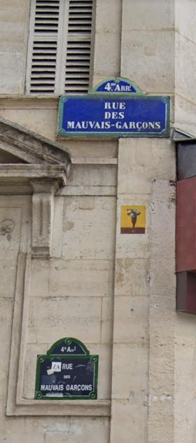 La rue des Mauvais garçons se situe à Paris.